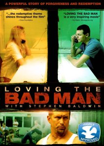 Loving The Bad Man - movie