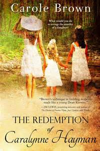 The Redemption of Caralynne Hayman - Carole Brown