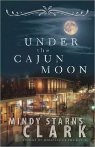 Under the Cajun Moon, by Minday Starns Clark